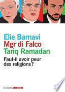 Faut-il avoir peur des réligions ?