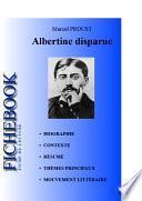 Fiche de lecture Albertine disparue de Marcel Proust (complète)