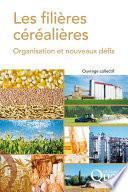 Filières céréalières (les)