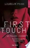 First touch Le palace Saison 1 -Extrait offert-