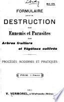Formulaire pour la destruction des ennemis et parasites des arbres fruitiers et végétaux cultivés
