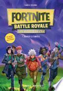 Fortnite Battle Royale - Les Secrets de l'île T01 Braver la tempête