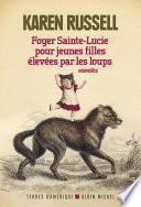Foyer Sainte-Lucie pour jeunes filles élevées par les loups