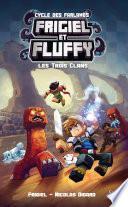 Frigiel et Fluffy, Le Cycle des Farlands -