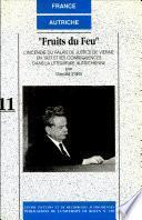 Fruits du feu. L'incendie du Palais de Justice de Vienne en 1927 et ses conséquences dans la littérature autrichienne