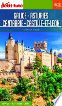 GALICE - ASTURIES - CANTABRIE - CASTILLE-ET-LEON 2019/2020 Petit Futé