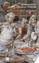 Gastronomie et identité culturelle française