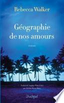 Géographie de nos amours