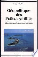 Géopolitique des Petites Antilles