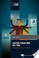 Gestion financière des PME : théories et pratiques, 2e édition