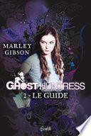 Ghost Huntress
