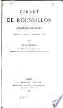 Girart de Roussillon, chanson de geste, tr. par P. Meyer