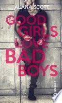Good Girls Love Bad Boys -