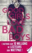 Good Girls Love Bad Boys - L'intégrale