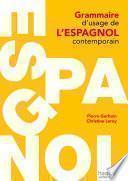 Grammaire d'usage de l'espagnol contemporain