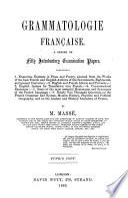 Grammatologie Française ...