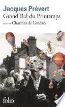 Grand Bal du Printemps / Charmes de Londres