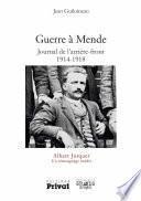 Guerre à Mende - Journal de l'arrière front 1914-1918