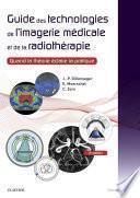 Guide des technologies de l'imagerie médicale et de la radiothérapie