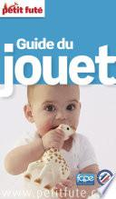 Guide du jouet 2015 Petit Futé