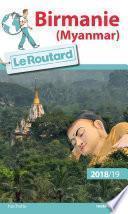Guide du Routard Birmanie 2018/19