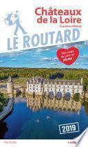 Guide du Routard Châteaux de la Loire 2019