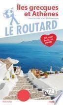 Guide du Routard îles grecques et Athènes 2019