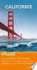 Guide Evasion Californie