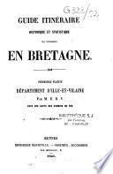 Guide itinéraire, historique et statistique du voyageur en bretagne