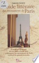 Guide littéraire des monuments de Paris