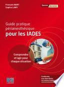 Guide pratique périanesthésique pour les IADEs - Editions Lamarre