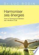 Harmoniser ses énergies