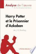 Harry Potter et le Prisonnier d'Azkaban de J. K. Rowling (Analyse de l'oeuvre)