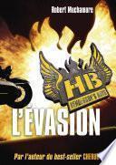 Henderson's Boys (Tome 1) - L'évasion