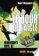 Henderson's Boys (Tome 2) - Le jour de l'aigle