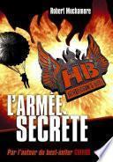 Henderson's Boys (Tome 3) - L'armée secrète