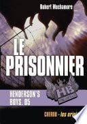 Henderson's Boys (Tome 5) - Le Prisonnier