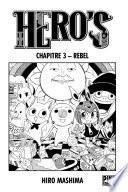Hero's Chapitre 3