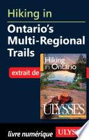 Hiking in Ontario s Multi-Regional Trails