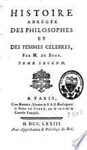 Histoire abrégée des philosophes et des femmes célèbres
