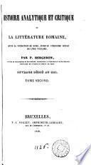 Histoire analytique et critique de la littérature romaine ... jusqu'au cinquième siècle de l'ère vulgaire