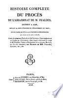 Histoire complète du procès de l'assassinat de M. Fualdès,...