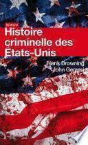 Histoire criminelle des Etats-Unis