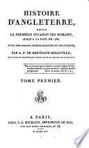 Histoire d'Angleterre depuis la première invasion des Romains jusqu'à la paix de 1763