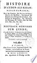 Histoire d'Ayder-Ali-Khan, nabab-bahader, roi des Canarins ou nouveaux mémoires sur l'Inde, enrichis de notes historiques, par M. M. D. L. T. [Maistre de La Tour].
