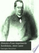 Histoire d'une imprimerie bordelaise, 1600-1900