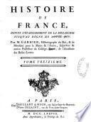 Histoire de France depuis l'établissement de la Monarchie jusqu'à Louis XIV
