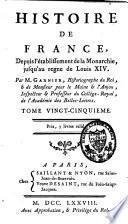 Histoire de France depuis l'établissement de la monarchie jusqu'au règne de Louis XIV