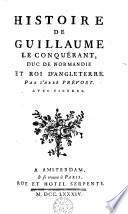 Histoire de Guillaume le Conquérant, duc de Normandie et roi d'Angleterre