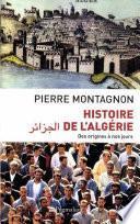 Histoire de l'Algérie. Des origines à nos jours